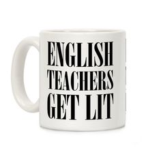 Original art in a wrap-around print on 11 and 15 ounce Mugs. Both dishwasher and microwave safe. Printed in the USA. English Teacher Get Lit. It's a pun. Show you're an English teacher with a hilarious sense of humor and hip vocabulary with this mug.