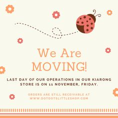 We're moving! Our last day of our operations in our Kiarong store is on 11th Nov.  New location will be at Kiulap just above of Sri Kandi Restaurant Kiulap. Our contact number remains the same as 245 7401, or we can be contacted via our social media channels or contact our Manager, Amirah at 7209069 should you need a quick reply.  Orders are still receivable via our website at www.dotdotslittleshop.com and through our list or retailers around Bandar area.