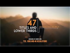 47 Titles and Lower Thirds Final Cut Pro X Trailer