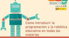 """Abierta la inscripción en el MOOC """"Cómo introducir la programación y la robótica en todas las materias"""""""
