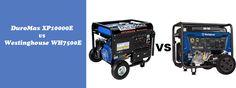 DuroMax XP10000E vs Westinghouse WH7500E comparison