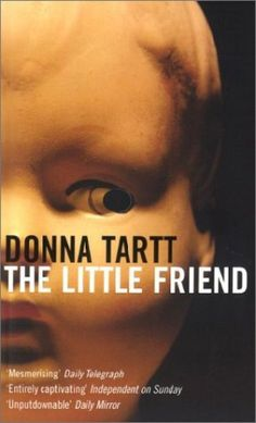 The Little Friend By Donna Tartt (2003, Paperback) -- Excellent Condition