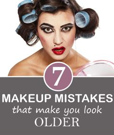 We use makeup to look prettier or younger, but there are some makeup mistakes that will have the opposite results. Too much is not necessary