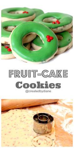 fruit-cake Cookies @createdbydiane