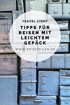 """Ich bekenne es öffentlich: """"Travel light!"""" ist mein heiliges Mantra, wenn ich unterwegs bin.Hier gibt's meine Tipps für alle, die beim Packen ein paar Pfunde sparen wollen."""