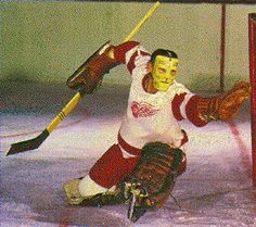 Terry Sawchuk, one of my hockey heros growing up. Goalie Mask, Hockey Goalie, Detroit Red Wings, Best Games, 4 Life, Ufc, Tigers, Boxing, Lions