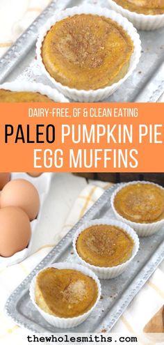 Paleo Pumpkin Pie Breakfast Egg Muffins from The Whole Smiths. Paleo, gluten-fre… Paleo Pumpkin Pie Breakfast Egg Muffins from The Paleo Pumpkin Pie, Pumpkin Oatmeal, Pumpkin Pie Recipes, Pumpkin Pumpkin, Pumpkin Egg Recipe, Pumpkin Recipes Clean Eating, Healthy Pumpkin, Pumpkin Breakfast, Paleo Breakfast