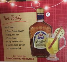 Hot Toddy with Crown Royal Fun Cocktails, Cocktail Drinks, Fun Drinks, Yummy Drinks, Alcoholic Drinks, Cocktail Ideas, Hot Toddy Recipe For Colds, Whiskey Drinks, Scotch Whiskey