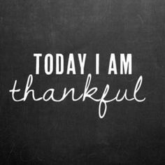 Today (every day!!) I am extremely thankful for my family and friends. Looking forward to family time on turkey day!!
