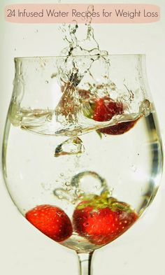 Infused Water Recipes For Weight Loss ~ 24 Best #infusedwaterrecipesforweightloss