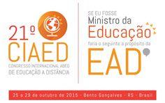 De 25 a 29 de outubro de 2015, a cidade de Bento Gonçalves, Rio Grande do Sul, recebe o 21º CIAED - Congresso Internacional ABED de Educação a Distância.