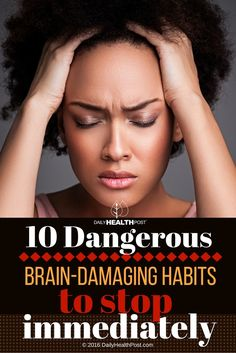 01 10 Dangerous Brain-Damaging Habits to Stop Immediately