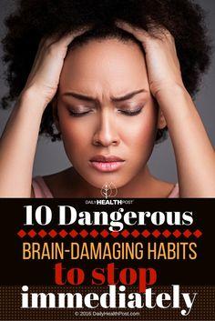 01 10 Dangerous Brain-Damaging Habits to Stop Immediately