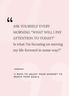 11 Ways to Adjust Your Mindset to Reach Your Goals from Industry Leaders – Kaylchip - Motivational Quotes Focus Quotes, Life Quotes Love, Goal Quotes, Quotes To Live By, Me Quotes, Wisdom Quotes, Lesson Quotes, Goals Quotes Motivational, Quotes About Mindset