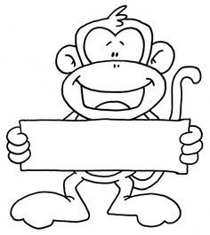 monkey holding sign Riebold-Upchurch (Lately finding lots of monkey… Colouring Pages, Coloring Sheets, Coloring Books, Monkey Template, Barrel Of Monkeys, Safari Theme, Silhouette Cameo Projects, Digi Stamps, Copics