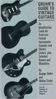 Gruhn's Guide to Vintage Guitars by George Gruhn and Walter Carter Guitar Books, Field Guide, Mandolin, Vintage Guitars, Acoustic, The Book, Electric, Music Instruments, Original Version