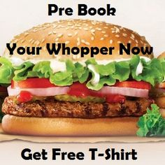 Paytm Burger King Deals | Pre Book Your Whopper Now and Get Whopper T-Shirt Free at The Store