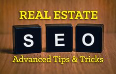 Learn advanced real estate SEO tips and tricks to enhance your website's rank and visibility so you can attract the right leads. http://plcstr.com/1zVcpcL #realestate #realtors #seo
