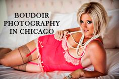 (Boudoir Photography Chicago) Women and Bridal Boudoir Photography in Ch...