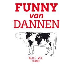 Fanny van Dannen - Geile Welt Tournee - Tickets unter: www.semmel.de