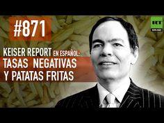 Keiser Report en español: Tasas de interés negativas y patatas fritas (E...