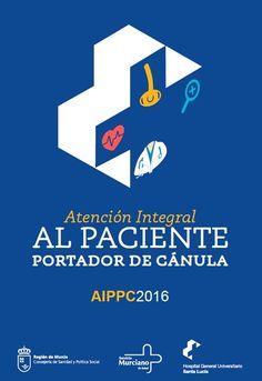 Acceso gratuito. Atención integral al pciante portador de cánula: AIPPC 2016