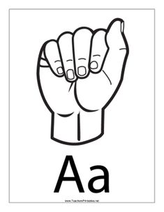 Letter A-Outline-With Label Sign Language Letters, Sign Language Chart, Sign Language Interpreter, Hand Signals, Classroom Crafts, Outline, Alphabet, Label, Printables