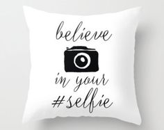 Believe in your selfie Decorative throw pillows black and white pillow cover home decor camera typographic instagram style photo camera