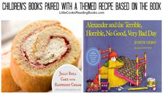 Alexander and the Terrible Horrible Book with a Jelly Roll Cake