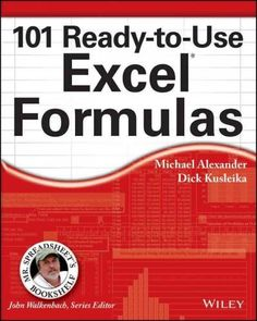 Mr. Spreadsheet has done it again with 101 easy-to-apply Excel formulas 101 Ready-to-Use Excel Formulas is filled with the most commonly-used, real-world Excel formulas that can be repurposed and put
