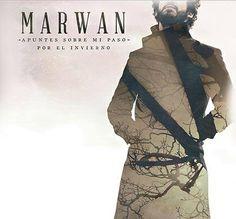 El nuevo disco-libro de Marwan: 'Apuntes sobre mi paso por el invierno', es un viaje emocional hacia la luz, hacia la felicidad, compuesto por un poema de 80 páginas y 14 canciones.