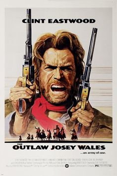 CLINT EASTWOOD the OUTLAW JOSEY WALES movie poster 24X36 classic WESTERN - http://classicpostercollector.com/product/clint-eastwood-the-outlaw-josey-wales-movie-poster-24x36-classic-western/