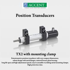 TX2 with mounting clamp Potentiometric position transducer with very compact dimensions, robust design with metal flanges, sintered bronze plain bearing, long life span and high adjustment speed, easy to assemble via sliding metal mounting clamps, High protection class. #AccentSensors #PositionTransducers #TX2withmountingclamp #switches Visit - http://www.accentsensors.com/