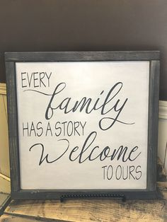 """Woodworking Projects For Kids Every Family has a Story, Welcome to ours."""" Make everyone who comes into your home feel welcome with this adorable sign. Hand crafted in Plains, Montana. Wood Projects For Beginners, Woodworking Projects For Kids, Wood Working For Beginners, Diy Wood Projects, Diy Woodworking, Woodworking Classes, Home Decor Signs, Diy Signs, Wall Signs"""