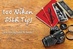 This series of must-know Nikon DSLR tips will help you learn all the hidden features and functions of your new Nikon DSLR..