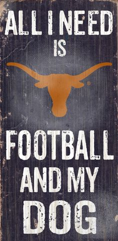 Do you love Texas Football and your Dog? Then you need this sign. This Texas sign is perfect for displaying around the house or office. It includes a piece of rope attached to the back for hanging. Th