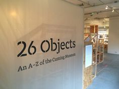 26 objects! Exhibition curation process