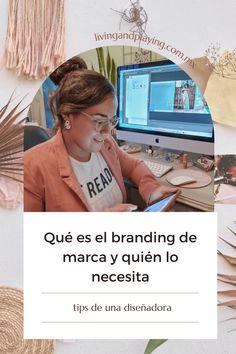 Qué es el branding de marca y quién lo necesita: tips de una diseñadora Boss Babe, Branding, Brand Management, Identity Branding