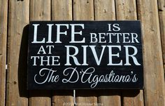 River Sign River House Decor Cottage Cabin Personalized Family Name Sign Rustic Wooden Signage Life Is Better At The Quote Sayings Plaque