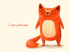 """""""I am autumn."""" Yes you are."""
