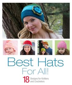 Best Hats For All!  Free eBook - crochet and knitting patterns