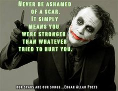 Not all experiences are beautiful, but all experiences are necessary to shape us. RIP Heath Ledger, was a great muse for the Joker.