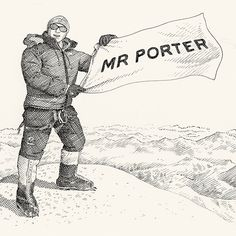 HOW TO CLIMB A MOUNTAIN - MR PORTER's guide to reaching the summit and – the important bit – getting back down afterwards. Illustration by Mr Nick Hardcastle.