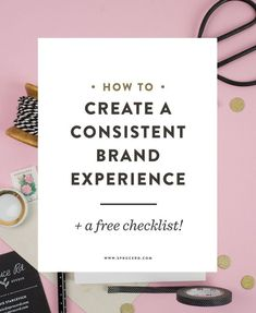 How to create a consistent brand experience with free checklist | @sprucerd