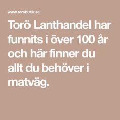 Torö Lanthandel har funnits i över 100 år och här finner du allt du behöver i matväg.