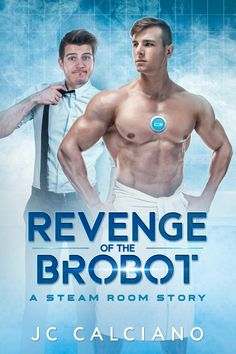 A Steamy Sci-fi Bromance that takes place in the STEAM ROOM STORIES Universe Gabriel Garcia Marquez, Steam Room, Book Gifts, Bookstagram, Free Ebooks, Revenge, Book Lovers, Sexy Men, Comedy