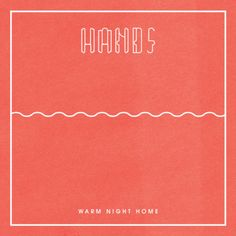 "Hands: ""Warm Night Home"""