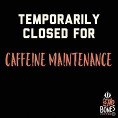 World's Freshest Small Batch Coffee - Bones Coffee Company Coffee Talk, Coffee Is Life, I Love Coffee, My Coffee, Coffee Drinks, Morning Coffee, Coffee Shop, Thursday Humor, Monday Humor