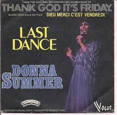 Donna SUMMER, LAST DANCE.  CASABLANCA 1978, EDIT FRANCIA