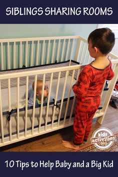 10 Room Sharing Tips for a big kid and a baby to help make the transition easier on everyone.